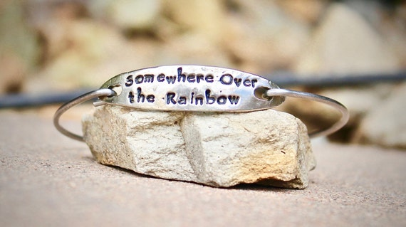 Somewhere Over the Rainbow, Hand Stamped Bangle Bracelet, Wizard of Oz Song, inspirational jewelry, Somewhere over the rainbow, White Copper
