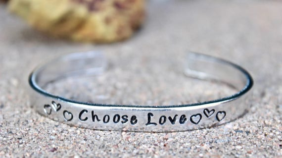 Choose Love Bracelet, Inspirational Bracelet, Choose Love Cuff, Mantra Cuff, Choose Love Inspirational Bangle Cuff, Choose Love Bangle, Love