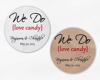 We Do Love Candy Personalized Wedding Favor Stickers - Red Custom White Or Kraft Round Labels for Candy Buffet Bags Envelope (2019)