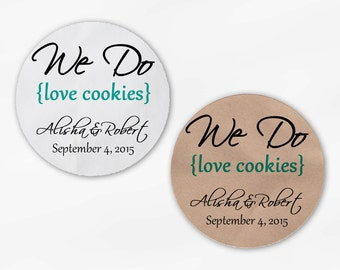 We Do Love Cookies Personalized Wedding Favor Stickers - Teal Custom White Or Kraft Round Labels for Candy Buffet Bags Envelope (2019)
