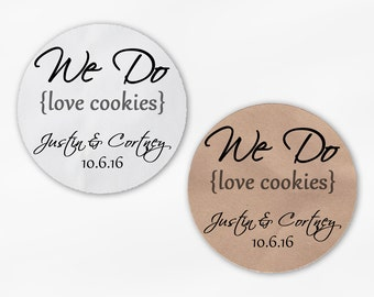 We Do Love Cookies Personalized Wedding Favor Stickers - Dark Gray Custom White Or Kraft Round Labels for Candy Buffet Bags Envelope (2019)