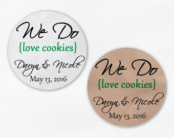 We Do Love Cookies Personalized Wedding Favor Stickers - Green Custom White Or Kraft Round Labels for Candy Buffet Bags Envelope (2019)