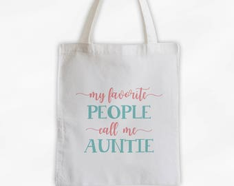Favorite People Call Me Auntie Cotton Canvas Tote Bag - Custom Gift in Rose and Robins Egg Blue - Personalize for Mother, Grandma (3037)