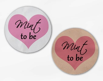 Mint to Be Heart Wedding Favor Stickers - Pink Custom White Or Kraft Round Labels for Bag Seals, Envelopes, Mason Jars (2016)
