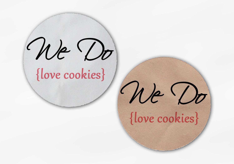 We Do Love Cookies Wedding Favor Stickers Custom White Or Kraft