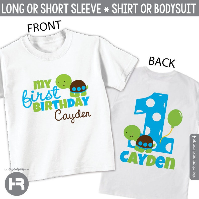 Turtle 1st Birthday Shirt Or Bodysuit Boys Front Back