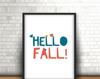 Hello Fall Wall Art, Wall Decor, Instant Download Art, Printables, Printable Art