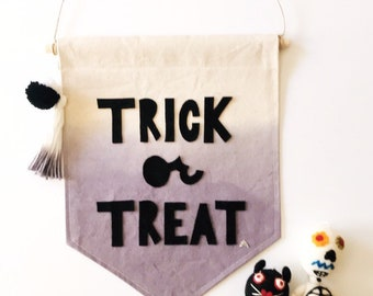 Trick or Treat dip dyed wall banner - Wall Flag  - 12 x 14 inch