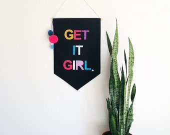 Get It Girl Canvas Wall Banner  23 x 16in Felt Letter Banner, Wall Flag, Colorful Wall Sign Dip dyed Tassels
