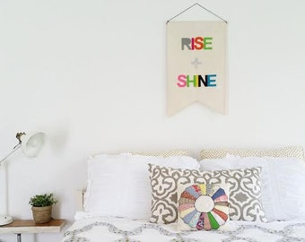 Wall Banner - RISE and SHINE - Customizable Wall Banner  23 x 16in Wall Hanging - Pennant Flag