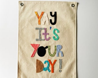 Yay It's your Day Birthday banner Canvas Poster - Canvas Banner - positive affirmations