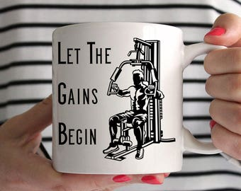 Let The Gains Begin Bodybuilding Ceramic Mug