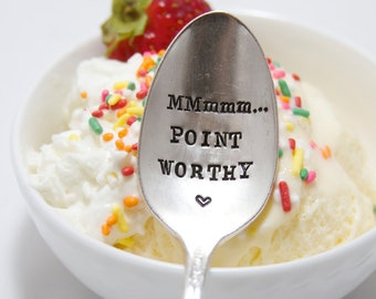 MMmmm...Point Worthy - Hand Stamped Spoon - Vintage Gift -  Weight Watchers - gift for fitness and health interests