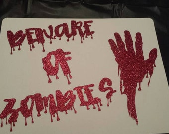 Beware of zombie sign wall or Door decor or prop Zombie Birthday party decor