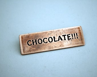 Chocolate - Copper Pin