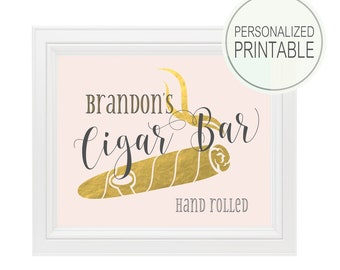 Cigar Bar Sign | DIY PRINTABLE | Personalized Wedding Sign