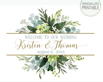 Wedding Welcome Sign | Personalized Wedding PRINTABLE | Eucalyptus Greenery Foliage | Quick Turnaround DIY Printable