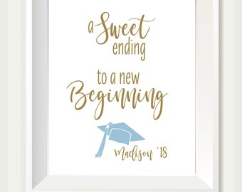 Graduation Party Sign | Sweet Ending to a New Beginning | Dessert Table Sign |  Grad Party Dessert Sign | Quick Turnaround DIY Print