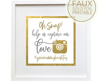 Oh Snap Wedding Hastag Sign | Personalized Square Instagram Upload or Printable |  Quick Turnaround DIY Print