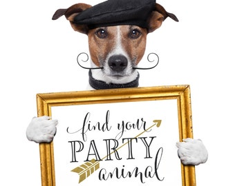 Find Your Party Animal | Wedding Sign | DIY PRINTABLE | Instant Download