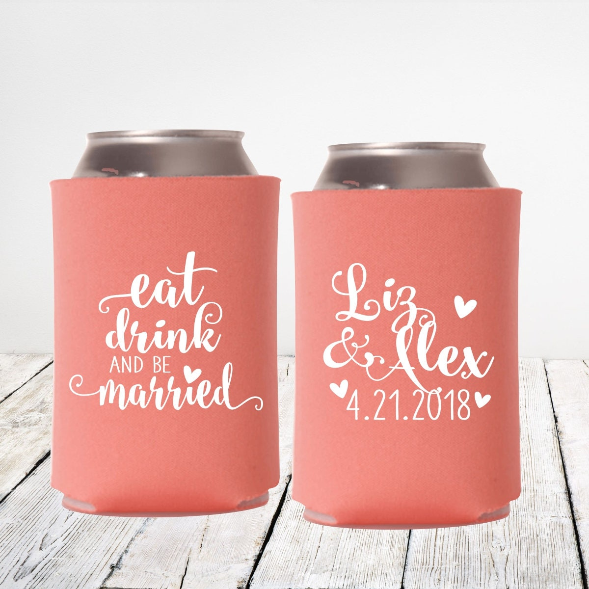 Wedding Can Coolers | Eat Drink and be Married | Personalized with ...