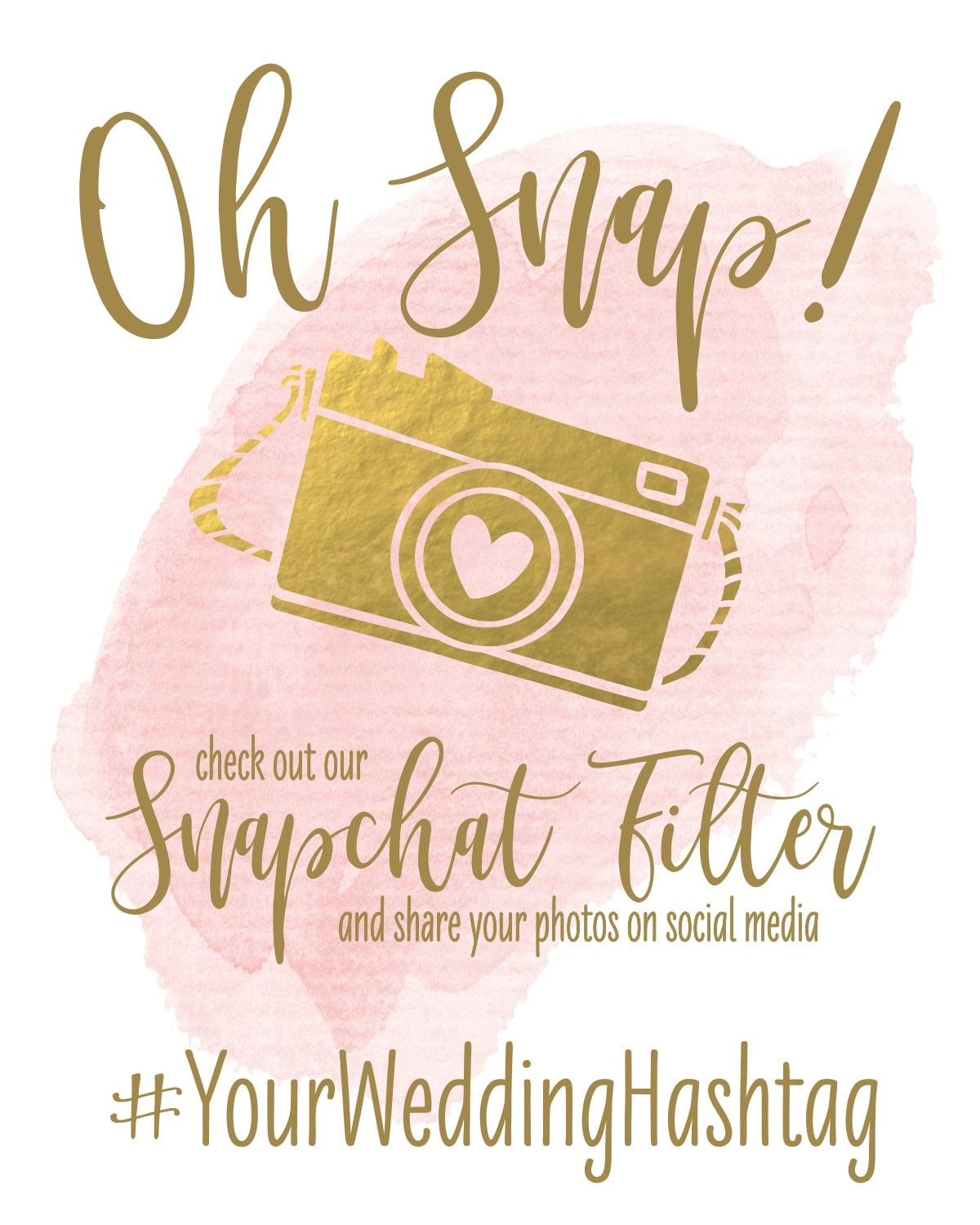 image regarding Printable Snapchat Filters called Oh Snap Marriage ceremony Indication Snapchat Filter Do-it-yourself Printable Bridal