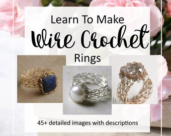 Wire Wrapped Rings Tutorial, Wire Crochet Ring Tutorial, How to Crochet Rings, Wire Knitting PDF Pattern, Viking Knit Bezel Tutorial