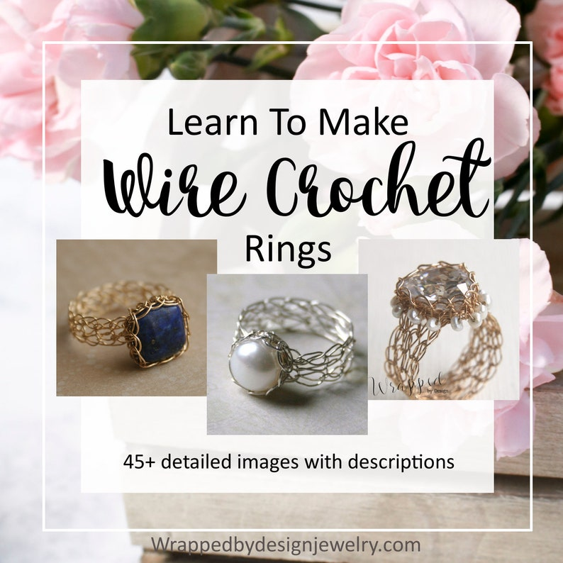 Wire Wrapped Rings Tutorial Wire Crochet Ring Tutorial How image 1