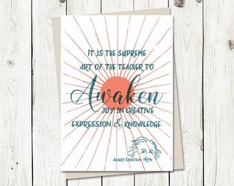 Teacher Appreciation, Awaken Joy in Creative Expression & Knowledge, Albert Einstein - Greeting Card, 4.5x6.25 folded card with envelope