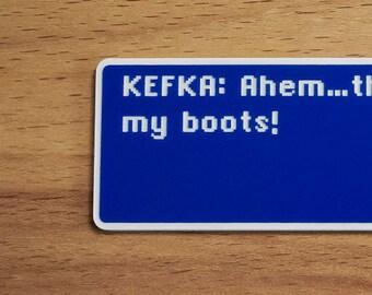 Kefka - Sand On My Boots - Final Fantasy VI Dialog Box