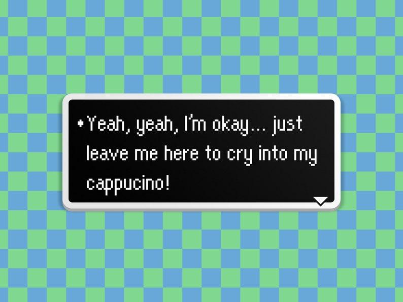 Cappucino  Earthbound Dialog Box image 0