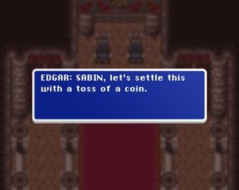 Coin Toss - Edgar - Final Fantasy VI Dialog Box