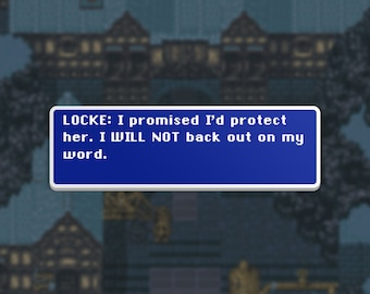I'll Protect Her - Locke - Final Fantasy VI Dialog Box