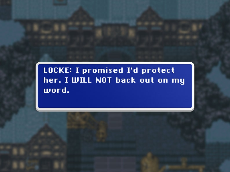 I'll Protect Her  Locke  Final Fantasy VI Dialog Box image 0