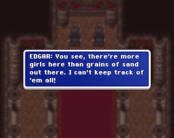 Grains of Sand - Edgar - Final Fantasy VI Dialog Box