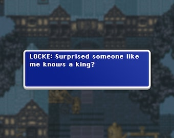Someone Like Me - Locke - Final Fantasy VI Dialog Box