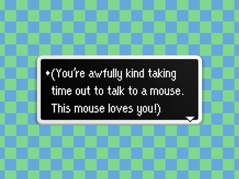This Mouse Loves You  Earthbound Dialog Box image 0