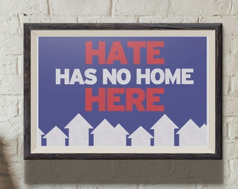 Print: Hate Has No Home Here