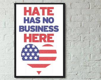 Print: Hate Has No Business Here
