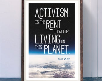 Print: Activism is the Rent I Pay ...