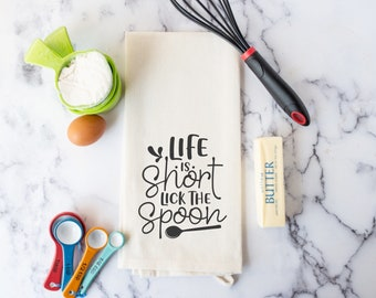 Kitchen Towel - Life is Short Lick the Spoon Hand Towel