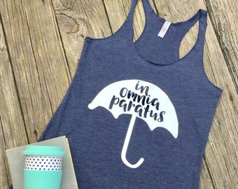 In Omnia Paratus Tank Top - Gilmore Girls Inspired Womens Tank Top - Life and Death Brigade - Rory Gilmore Tank Top - Gilmore Girls Shirt