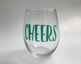 Cheers Stemless Wine Glass in Teal - 15oz Stemless Wine Glass - Funny Wine Glass - Cheers New Years Wine Glass