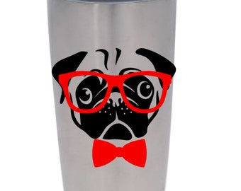 Pug Decal for Yeti Cup! For all Pug Lovers!