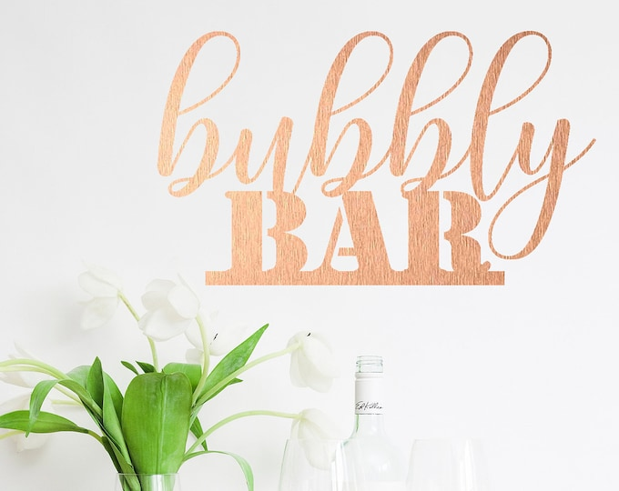 BUBBLY BAR WOOD Sign Champagne Toast Bar Bachelorette Decorations Bridal Shower Mimosa Bar Wedding Sign