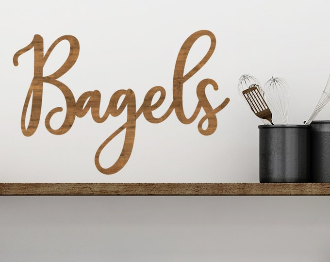 BAGELS WOOD SIGN /Bagel Bar / Bagels / Bagel wall / Wedding Bagel Bar / Break Room Sign