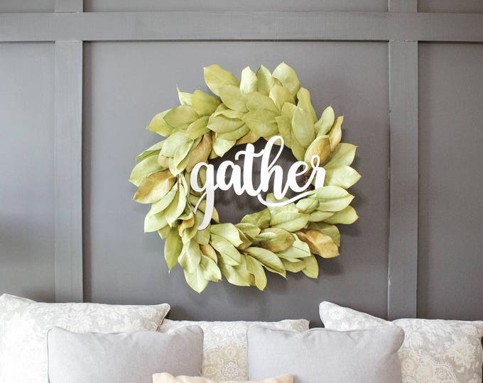 WOOD GATHER SIGN / Ships in 3-5 Business Days / Door Hanger / Wedding Gift / Home Decor