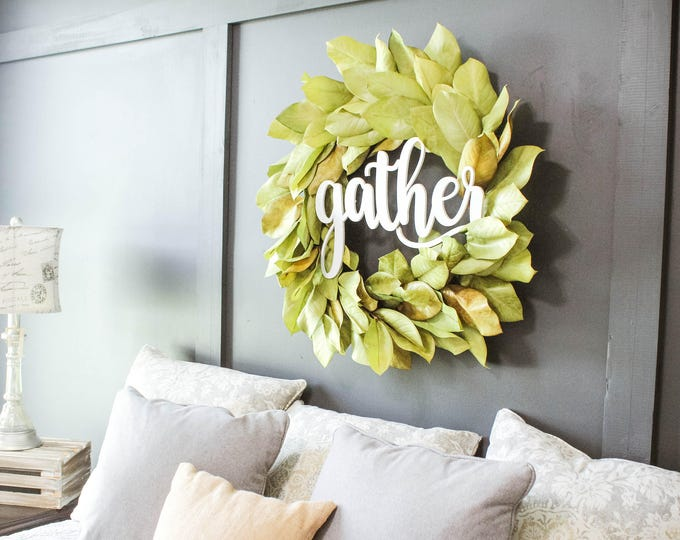 WOOD GATHER SIGN / Ships in 3-5 Business Days / Wedding Gift / Home Decor