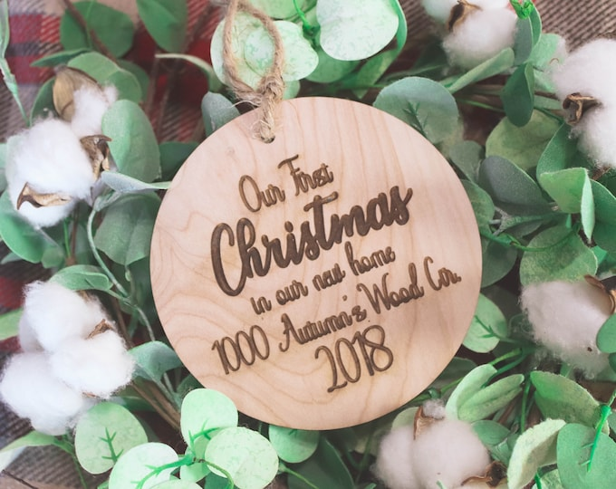 OUR FIRST CHRISTMAS In Our New Home / Engraved Family Gift / Personalized Rustic Wood Christmas Ornament / Housewarming Party
