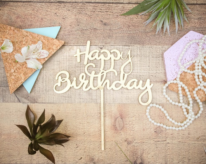 Happy Birthday Cake Topper / Wood Cake Topper / Other colors available